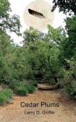Cedar Plums