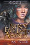 Neiko's Five Land Adventure