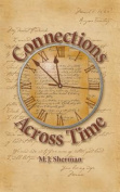 Connections Across Time