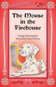 The Mouse in the Firehouse