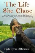 The Life She Chose