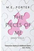 Pieces of Me: (And You)