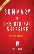 Summary of the Big Fat Surprise