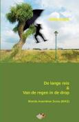 de Lange Reis & Van de Regen in de Drop  : Vrij Vertaald Uit Het Esperanto Door de Auteur Zelf [DUT]