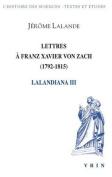 Lettres a Franz Xavier Von Zach (1792-1815)  [FRE]