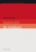 Histoire(s) de Medium  [FRE]