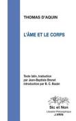 L'Ame Et Le Corps (Sic Et Non) [FRE]