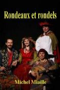 Rondeaux Et Rondels [FRE]