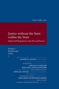 Justice Without the State Within the State