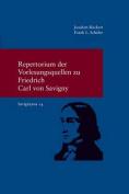 Repertorium Der Vorlesungsquellen Zu Friedrich Carl Von Savigny  [GER]