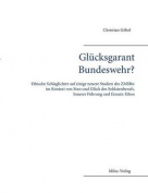 Glucksgarant Bundeswehr? [GER]