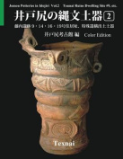 Jomon Potteries in Idojiri Vol.2; Color Edition [JPN]