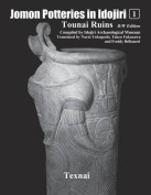 Jomon Potteries in Idojiri Vol.1 B/W Edition