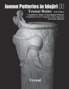 Jomon Potteries in Idojiri Vol.1 B/W Edition