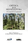 Critica de La Silvicultura [Spanish]