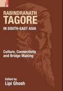 Rabindranath Tagore in South-East Asia