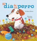 Dia de un Perro [Spanish]