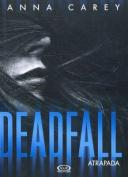 Deadfall. Atrapada [Spanish]