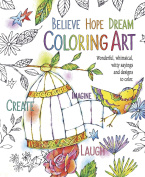 BELIEVE HOPE DREAM colouring ART