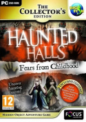 Haunted Halls - Fears From Childhood