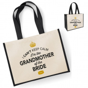 Grandmother Of The Bride, Funny Grandmother Of The Bride Gift, Can't Keep Calm, Grandmother Of The Bride Bag, Grandmother Of The Bride Tote, Grandmother Of The Bride To Be, Grandmother Of The Bride To Be Gift, Grandmother Of The Bride Keepsake