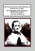 The Time Transcending Poetry of Edgar Allan Poe