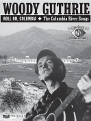 Woody Guthrie - Roll On, Columbia