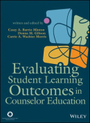 Evaluating Student Learning Outcomes in Counselor Education