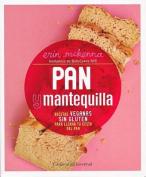 Pan y Mantequilla [Spanish]