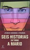 Seis Historias En Torno a Mario [Spanish]