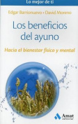 Los Beneficios del Ayuno [Spanish]