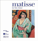 Matisse: In His Time