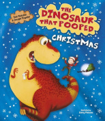 The Dinosaur That Pooped Christmas (The Dinosaur That Pooped) [Board book]
