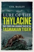 Lure of the Thylacine