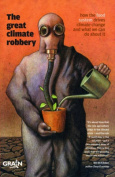 The Great Climate Robbery