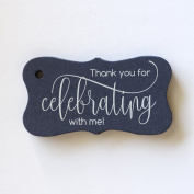 Thank you for Celebrating with me Tags, Birthday Favour Tags, Graduation Favour Tags, Choose Your Colour