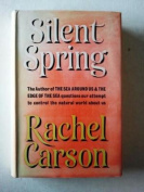 Silent Spring [1962] [Hardback]