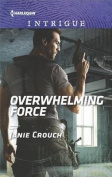 Overwhelming Force (Omega Sector