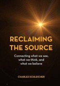 Reclaiming the Source