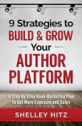 9 Strategies to Build and Grow Your Author Platform