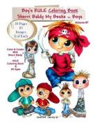 Sherri Baldy My-Besties Boys Rule Coloring Book