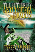 The Butterfly and the Sea Dragon
