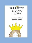 The Little Drama Queen