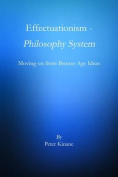 Effectuationism - Philosophy System