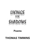 Likings for Shadows: Poems