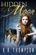 Hidden Moon (Keeper Saga)