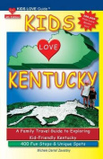 Kids Love Kentucky, 4th Edition