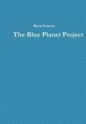 The Blue Planet Project