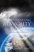 Understanding Almighty God