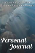Personal Journal (Abridged Half Year)